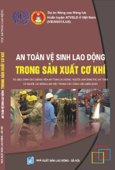 An toàn vệ sinh lao động trong sản xuất cơ khí