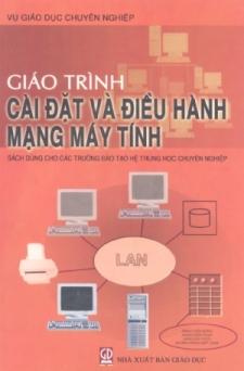 Giáo trình cài đặt và điều hành mạng máy tính