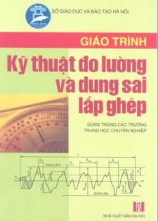 Giáo trình Kỹ thuật đo lường và dung sai lắp ghép