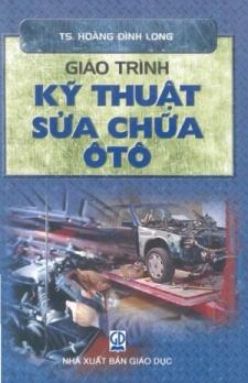 Giáo trình kỹ thuật sửa chữa ô tô