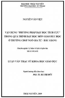 Vận dụng 'phương pháp dạy học tích cực' trong quá trình dạy học môn giáo dục học ở trường cđsp ngô gia tự - Bắc Giang