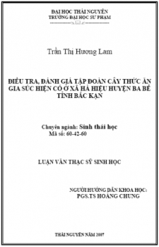 Điều tra, đánh giá tập đoàn cây thức ăn gia súc hiện có ở xã Hà Hiệu huyện Ba Bể tỉnh Bắc Kạn