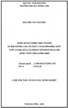 Đánh Giá Khả Năng Sinh Trưởng Và Ảnh Hưởng Của Cây Ngô Ủ Chua Đến Năng Suất, Chất Lượng Sữa Của Đàn Bò Sữa Nuôi Tại Huyện Đông Triều Tỉnh Quảng Ninh