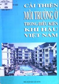 Cải thiện môi trường ở trong điều kiện khí hậu Việt Nam