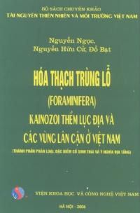 Hóa thạch trùng lỗ Kainozoi thềm lục địa và các vùng lân cận ở Việt Nam