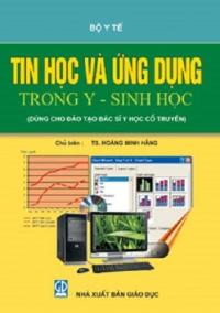 Tin học và ứng dụng trong y - sinh học