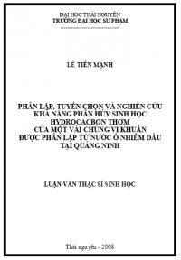 Phân Lập, Tuyển Chọn Và Nghiên Cứu Khả Năng Phân Hủy Sinh Học Hydrocacbon Thơm Của Một Vài Chủng Vi Khuẩn Được Phân Lập Từ Nước Ô Nhiễm Dầu Tại Quảng Ninh
