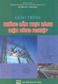 Giáo trình hướng dẫn thực hành điện công nghiệp