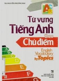 Từ vựng Tiếng Anh theo chủ điểm