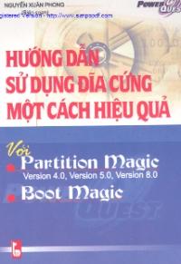 Hướng dẫn sử dụng đĩa cứng một cách hiệu quả với Partition Magic và Boot Magic