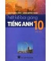Thiết kế bài giảng Tiếng Anh 10 - Tập 1