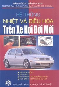Hệ thống nhiệt và điều hòa trên xe hơi đời mới