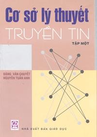 Cơ sở lý thuyết truyền tin - Tập 1, 3rd