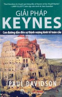 Giải pháp Keynes con đường dẫn đến sự thịnh vượng toàn cầu