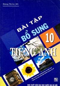 Bài tập bổ sung Tiếng Anh 10