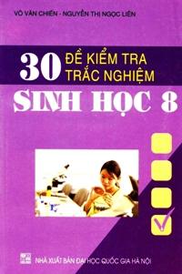 30 đề kiểm tra trắc nghiệm Sinh học 8