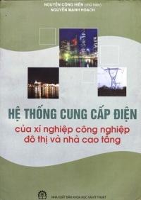 Hệ thống cung cấp điện của xí nghiệp công nghiệp, đô thị và nhà cao tầng